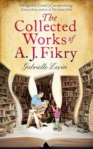 The Collected Works of A.J. Fikry (ebok) av G
