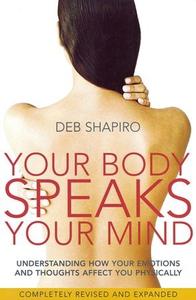 Your Body Speaks Your Mind (ebok) av Deb Shap