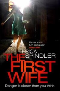 The First Wife (ebok) av Erica Spindler