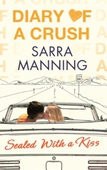 Diary of a Crush: Sealed With a Kiss