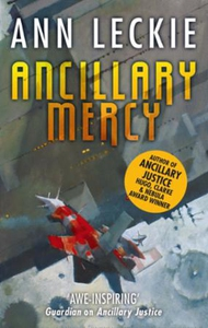 Ancillary Mercy (ebok) av Ann Leckie