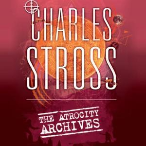 The Atrocity Archives (lydbok) av Charles Str