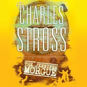 The Jennifer Morgue (lydbok) av Charles Stros