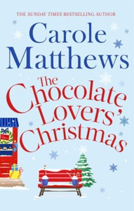 The Chocolate Lovers' Christmas (ebok) av Car