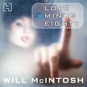 Love Minus Eighty