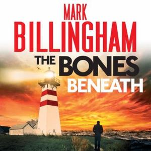 The Bones Beneath (lydbok) av Mark Billingham