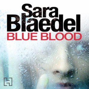 Blue Blood (lydbok) av Sara Blaedel, Ukjent