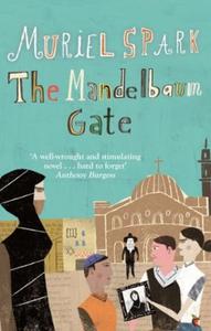 The Mandelbaum Gate (ebok) av Muriel Spark