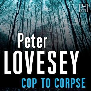 Cop To Corpse (lydbok) av Peter Lovesey, Ukje