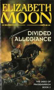 Divided Allegiance (ebok) av Elizabeth Moon