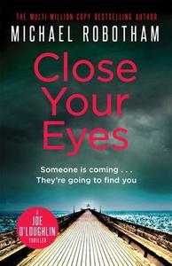 Close Your Eyes (ebok) av Michael Robotham