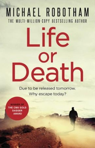 Life or Death (ebok) av Michael Robotham