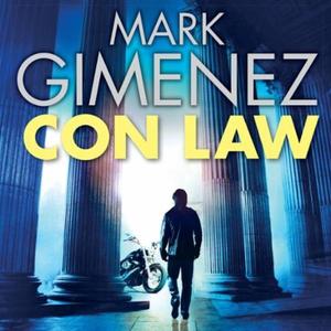 Con Law (lydbok) av Mark Gimenez, Ukjent