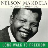 Long Walk To Freedom Vol 1