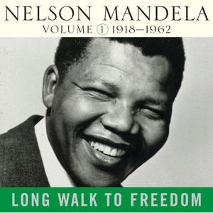 Long Walk To Freedom Vol 1 (lydbok) av Nelson