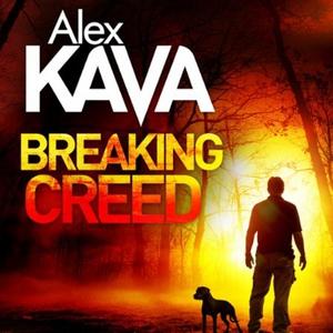 Breaking Creed (lydbok) av Alex Kava, Ukjent