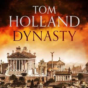 Dynasty (lydbok) av Tom Holland, Ukjent