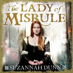 The Lady of Misrule (lydbok) av Suzannah Dunn