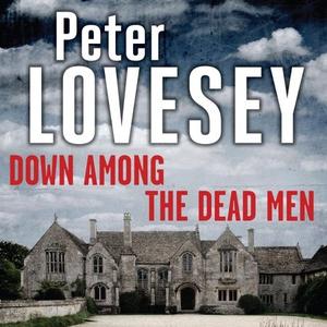 Down Among the Dead Men (lydbok) av Peter Lov