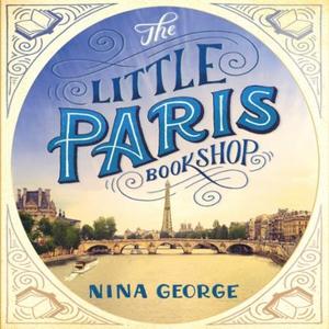 The Little Paris Bookshop (lydbok) av Nina Ge