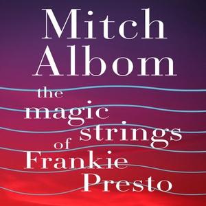 The Magic Strings of Frankie Presto (lydbok)