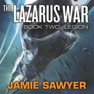 The Lazarus War: Legion (lydbok) av Jamie Saw