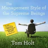 The Management Style of the Supreme Beings
