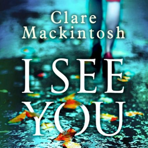 I See You (lydbok) av Clare Mackintosh, Ukjen