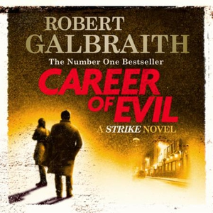 Career of Evil (lydbok) av Robert Galbraith,