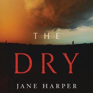 The Dry (lydbok) av Jane Harper, Ukjent