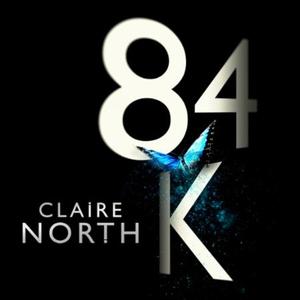 84K (lydbok) av Claire North, Ukjent