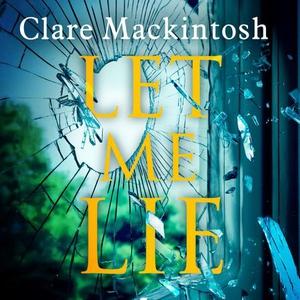 Let Me Lie (lydbok) av Clare Mackintosh, Ukje