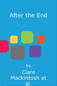 After the End (lydbok) av Clare Mackintosh