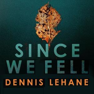 Since We Fell (lydbok) av Dennis Lehane, Ukje