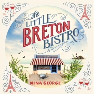 The Little Breton Bistro (lydbok) av Nina Geo