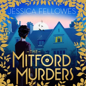 The Mitford Murders (lydbok) av Jessica Fello