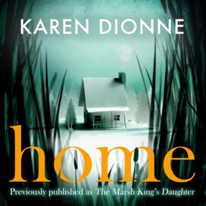 Home (lydbok) av Karen Dionne, Ukjent