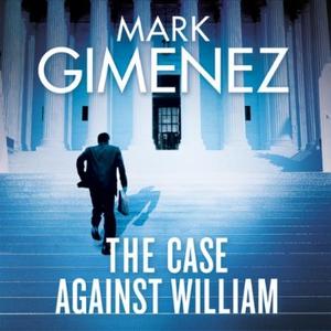 The Case Against William (lydbok) av Mark Gim