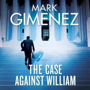 The Case Against William (lydbok) av Mark Gim