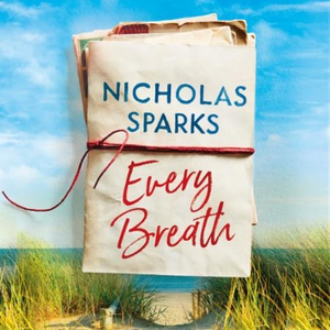 Every Breath (lydbok) av Nicholas Sparks