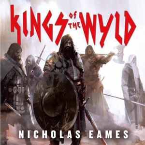 Kings of the Wyld (lydbok) av Nicholas Eames,