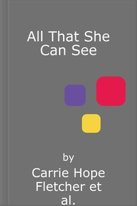 All That She Can See (lydbok) av Carrie Hope