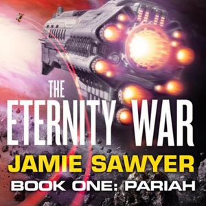 The Eternity War: Pariah (lydbok) av Jamie Sa