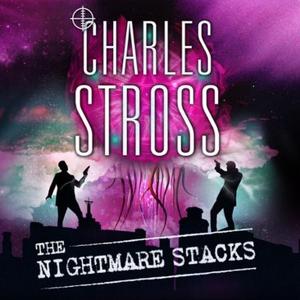 The Nightmare Stacks (lydbok) av Charles Stro