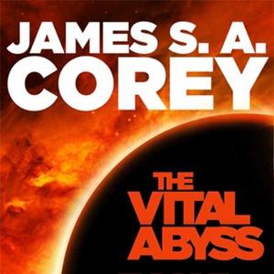 The Vital Abyss (lydbok) av James S. A. Corey