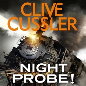 Night Probe! (lydbok) av Clive Cussler, Ukjen
