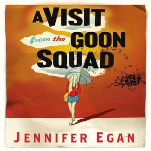 A Visit From the Goon Squad (lydbok) av Jenni