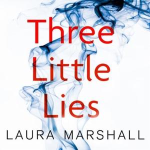 Three Little Lies (lydbok) av Laura Marshall,