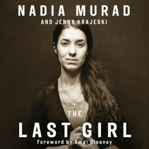 The Last Girl (lydbok) av Nadia Murad, Ukjent