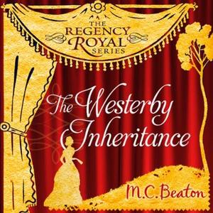 The Westerby Inheritance (lydbok) av M.C. Bea